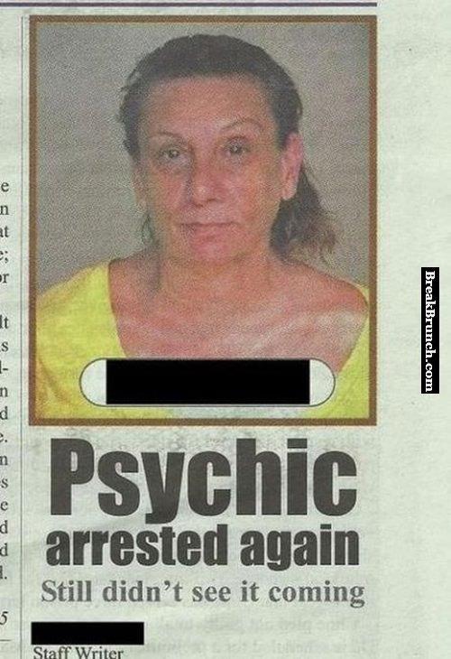 psychic-arrested-again-lol